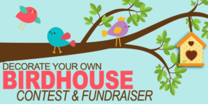 Decorate a Birdhouse Contest