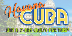 Win a Cruise for Two Featuring Cuba